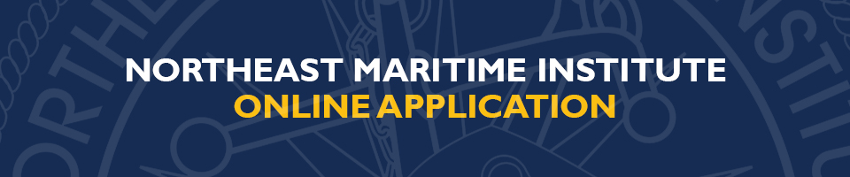 Northeast Maritime Institute | How to Apply Online
