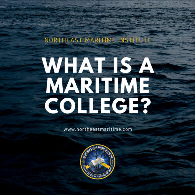 what is a maritime college, maritime college, northeast maritime institute, college of maritime science
